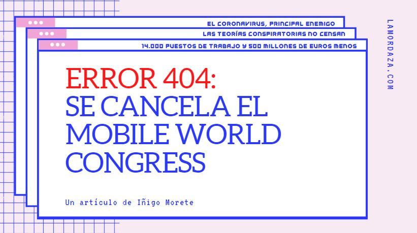 Se cancela el Mobile World Congress 2020 por el coronavirus
