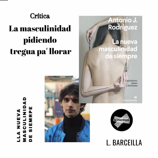 Antonio J. rodríguez y la masculinidad pidiendo tregua pa' llorar