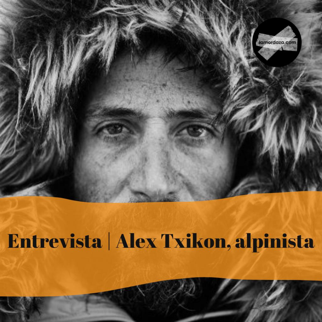 Entrevista con Alex Txikon, Alpinista